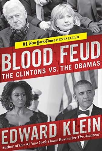 9781621573135: Blood Feud: The Clintons vs. the Obamas