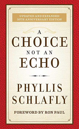 9781621573159: A Choice Not an Echo: Updated and Expanded 50th Anniversary Edition