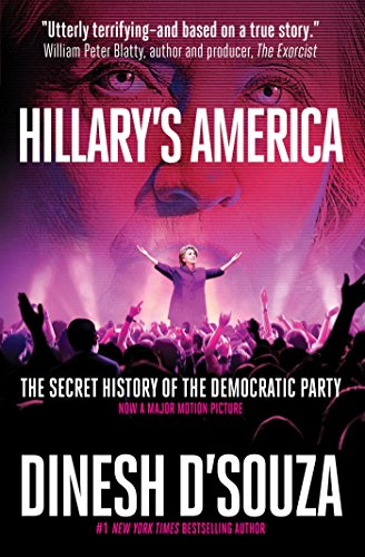 9781621573470: Hillary's America: The Secret History of the Democratic Party