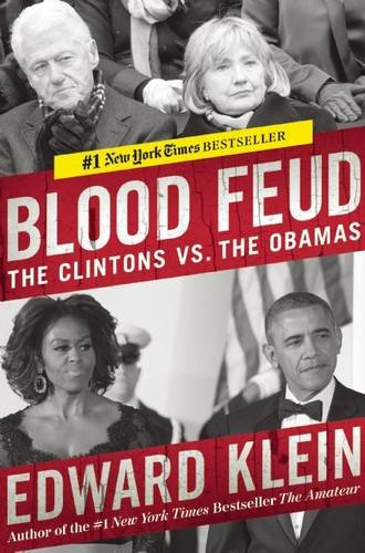 9781621573678: Blood Feud: The Clintons vs. the Obamas