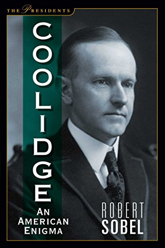 9781621574071: Coolidge: An American Enigma (The Presidents)