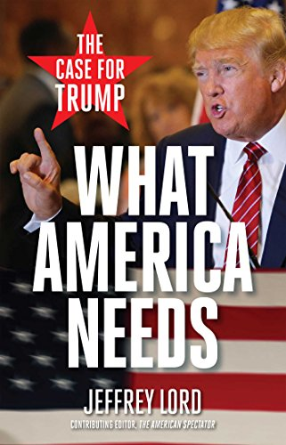 9781621575238: What America Needs: The Case for Trump