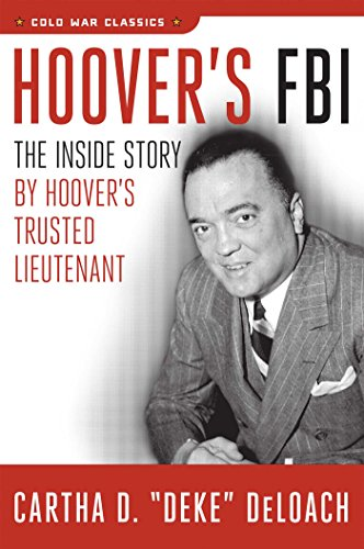 9781621575832: Hoover's FBI: The Inside Story by Hoover's Trusted Lieutenant (Cold War Classics)