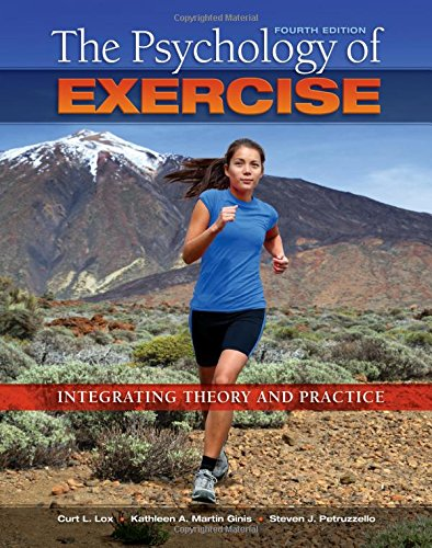 9781621590064: The Psychology of Exercise: Integrating Theory and Practice