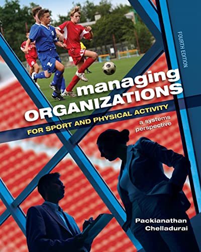 9781621590149: Managing Organizations for Sport and Physical Activity: A Systems Perspective