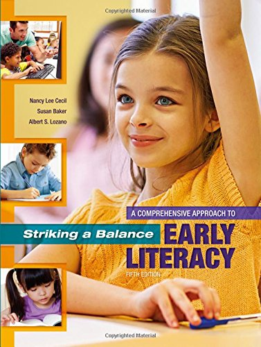 9781621590378: Striking a Balance: A Comprehensive Approach to Early Literacy