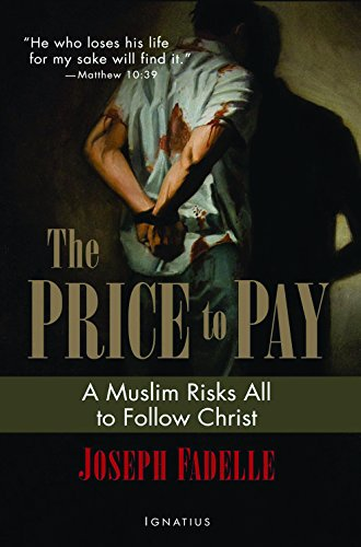 9781621640301: The Price to Pay: A Muslim Risks All to Follow Christ