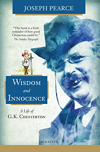 9781621640554: Wisdom and Innocence: A Life of G.K. Chesterton