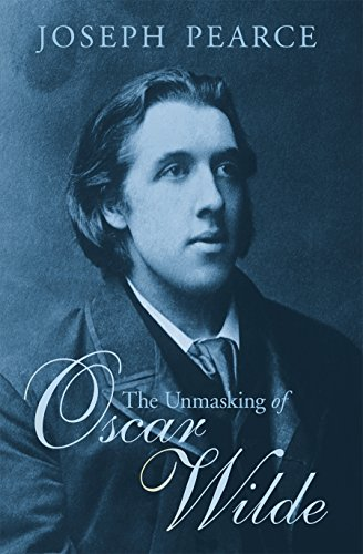 9781621640592: The Unmasking of Oscar Wilde