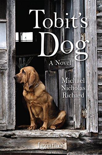 9781621641063: Tobit's Dog: A Novel
