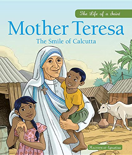 Mother Teresa: The Smile of Calcutta: Grossetete, Charlotte