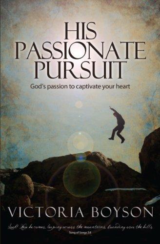 His Passionate Pursuit: Victoria Boyson