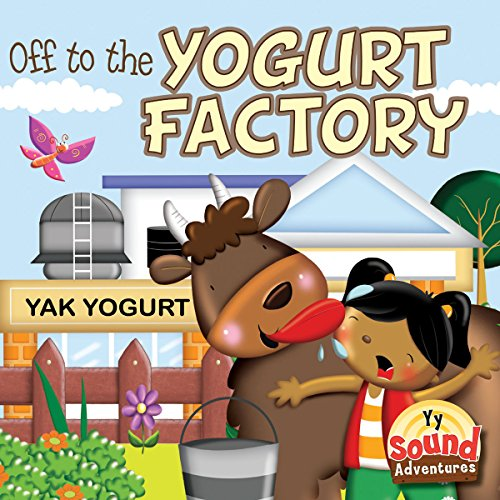 Off to the Yogurt Factory (Sound Adventures): McKenzie, Precious