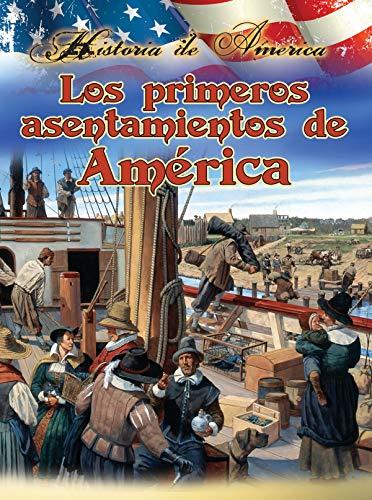 Los primeros Asent amientos de stados unidos (Historia De Estados Unidos) (Spanish Edition) (1621697126) by Linda Thompson