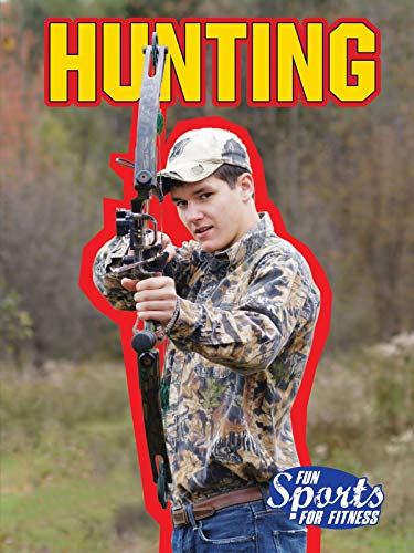 9781621697565: Hunting (Fun Sports for Fitness)
