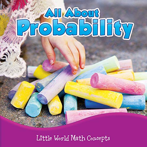 All about Probability (Little World Math Concepts): Mooney, Carla