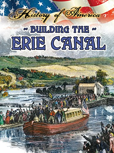Building the Erie Canal: Thompson, Linda