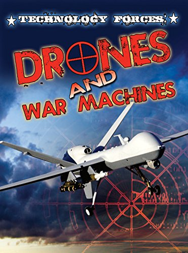 Technology Forces: Drones and War Machines (Freedom Forces): Sneed B. Collard