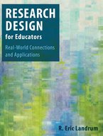 Research Design for Educators Real-world Connections and Applications