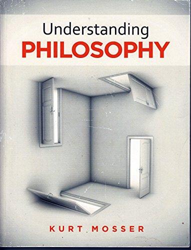 Understanding Philosophy: Kurt Mosser