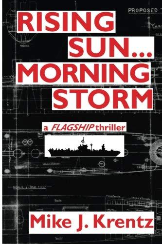 9781621811275: Rising Sun...Morning Storm (The Flagship! Series) (Volume 3)