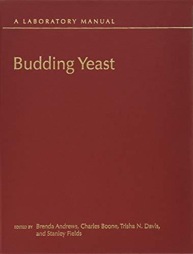 9781621820550: Budding Yeast: A Laboratory Manual