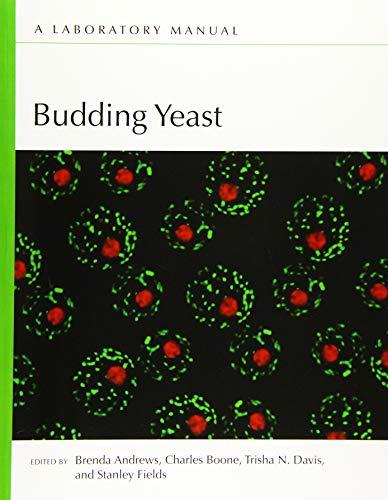 9781621820567: Budding Yeast: A Laboratory Manual