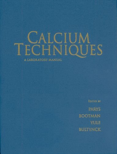 9781621820789: Calcium Techniques: A Laboratory Manual