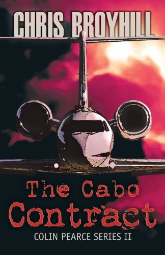 The Cabo Contract: Colin Pearce Series II: Chris Broyhill
