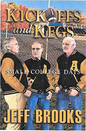 9781621831761: Kickoffs and Kegs: Small College Days