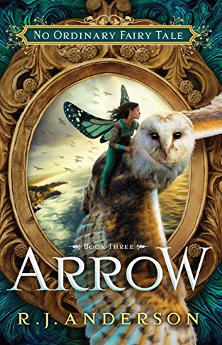 9781621840657: Arrow (No Ordinary Failry Tale Series)