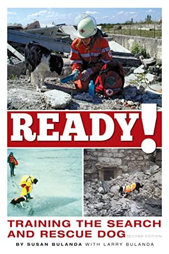 Ready! Training the Search and Rescue Dog: Bulanda, Susan