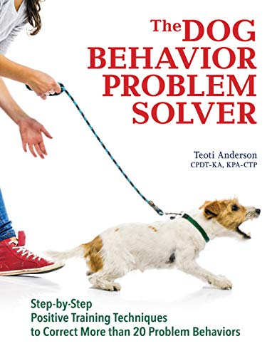 Dog Behavior Problem Solver: Anderson, Teoti