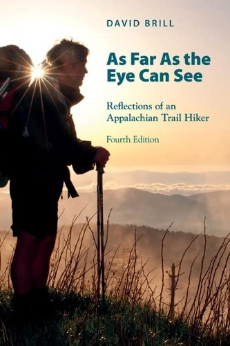 9781621900009: As Far As The Eye Can See: Reflections Of An Appalachian Trail Hiker
