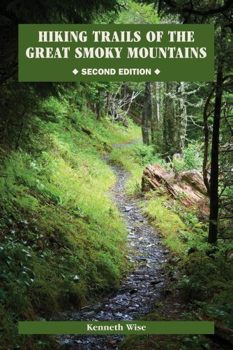 Hiking Trails of the Great Smoky Mountains [With Map] (Paperback): Ken Wise