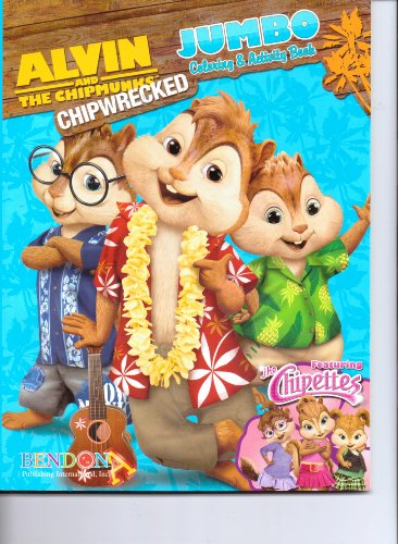 9781621912330: Alvin & the Chipmunks Chipwrecked Jumbo Coloring & Activity Book (Featuring the Chipettes) 64pgs.