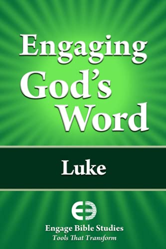 Engaging God's Word: Luke: Study, Community Bible