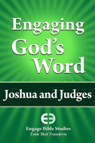 Engaging God's Word: Joshua and Judges: Study, Community Bible