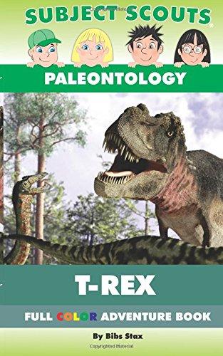 9781621990468: Subject Scouts - Paleontology - T-Rex: Full Color Adventure Book