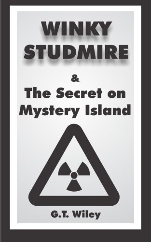 Winky Studmire and the Secret on Mystery Island (Volume 4)