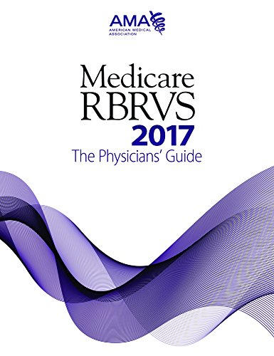 9781622024131: Medicare RBRVS 2017: The Physicians' Guide (MEDICARE RBRVS (AMA))