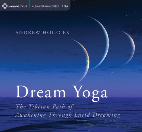 9781622030767: Dream Yoga: The Tibetan Path of Awakening Through Lucid Dreaming