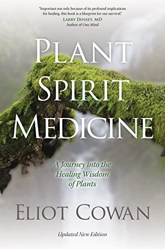 9781622030958: Plant Spirit Medicine: A Journey into the Healing Wisdom of Plants