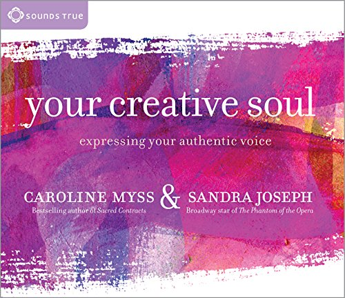 9781622031368: Your Creative Soul: Expressing Your Authentic Voice