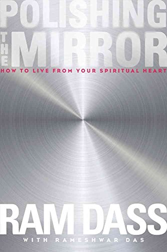 9781622031672: Polishing the Mirror: How to Live from Your Spiritual Heart