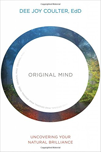 9781622031948: Original Mind: Uncovering Your Natural Brilliance