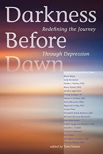 Darkness Before Dawn: Redefining the Journey Through Depression: Authors, Various