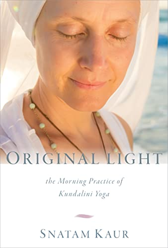 9781622035977: Original Light: The Morning Practice of Kundalini Yoga