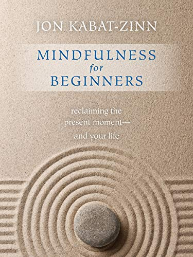 9781622036677: Mindfulness for Beginners: Reclaiming the Present Moment and Your Life(Book & CD))