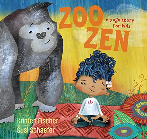 9781622038916: Zoo Zen: A Yoga Story for Kids